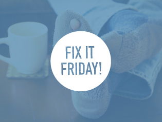 FIX IT FRIDAY!