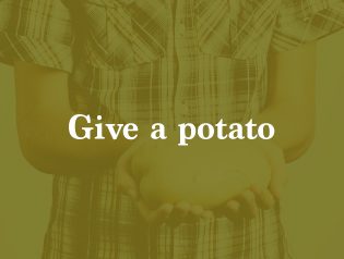 GIVE A POTATO